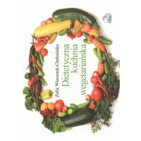 Książki kulinarne i przepisy, Dietetyczna kuchnia wegetariańska (opr. miękka)