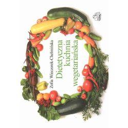 Dietetyczna kuchnia wegetariańska (opr. miękka)