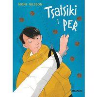Książki dla dzieci, Tsatsiki i Per - Moni Nilsson (opr. twarda)