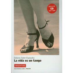 La Vida Es Un Tango + Cd (opr. miękka)
