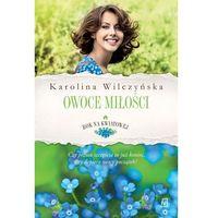 E-booki, Rok na Kwiatowej. Tom 4. Owoce miłości - Karolina Wilczyńska (MOBI)