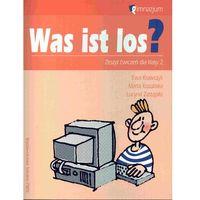 Książki do nauki języka, JĘZYK NIEMIECKI 2 GIMNAZJUM ĆWICZENIA. WAS IST LOS? 2 (opr. broszurowa)