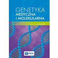 Książki medyczne, GENETYKA MEDYCZNA I MOLEKULARNA - Jerzy Bal (opr. miękka)