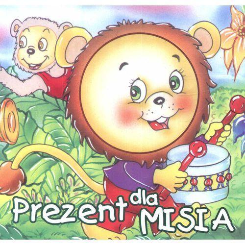Książki dla dzieci, Prezent dla misia (opr. twarda)