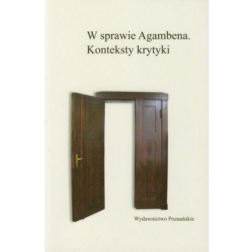 Filozofia, W sprawie Agambena Konteksty krytyki (opr. miękka)