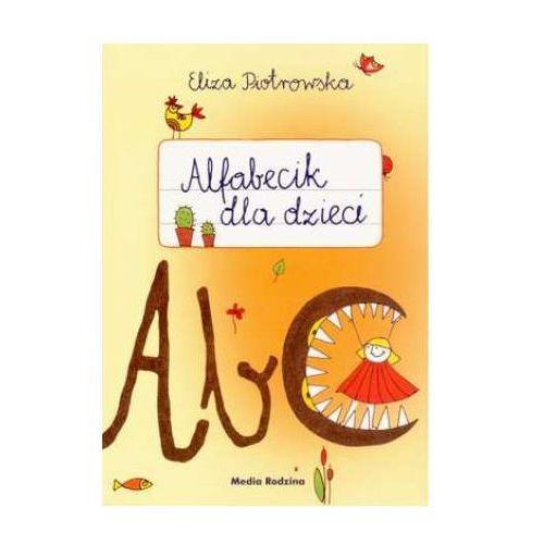 Książki dla dzieci, Alfabecik dla dzieci - Eliza Piotrowska (opr. miękka)