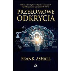 Przełomowe odkrycia - Frank Ashall
