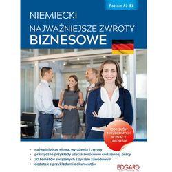 Niemiecki Najważniejsze zwroty biznesowe - Czaplicka Iwona, Korytkowska Ewa, Pecko Jadwiga