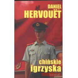 Chińskie igrzyska - Daniel Hervouet (opr. miękka)