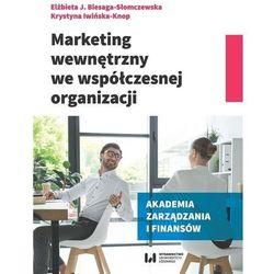 Marketing wewnętrzny we współczesnej organizacji- bezpłatny odbiór zamówień w Krakowie (płatność gotówką lub kartą). (opr. miękka)