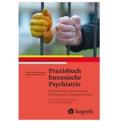 Praxisbuch forensische Psychiatrie Schmidt-Quernheim, Friedhelm