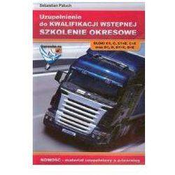 Uzupełnienie do kwalifikacji wstępnej szkolenie okresowe (opr. miękka)