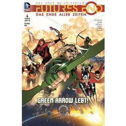 Futures End - Das Ende aller Zeiten - Green Arrow lebt! Lopresti, Aaron