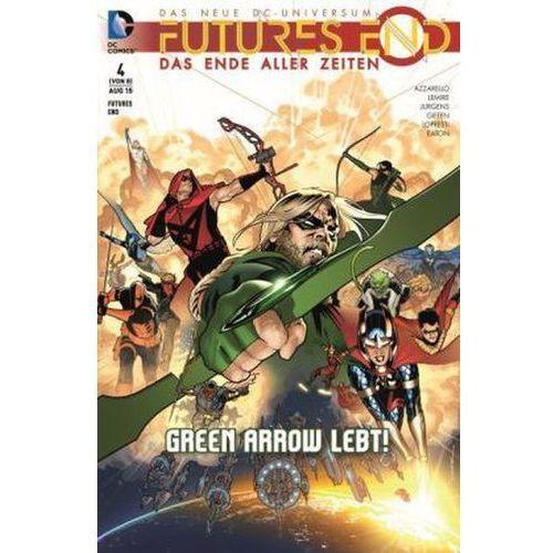 Pozostałe książki, Futures End - Das Ende aller Zeiten - Green Arrow lebt! Lopresti, Aaron