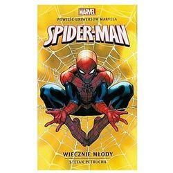 Spider-man. Wiecznie młody (opr. broszurowa)