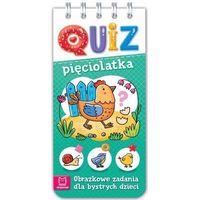 Literatura młodzieżowa, Quiz pięciolatka. obrazkowe zadania dla bystrych dzieci - praca zbiorowa (opr. miękka)