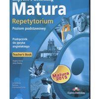 Książki do nauki języka, Matura Repetytorium Poziom Podstawowy 2015. Książka Nauczyciela + CD (opr. broszurowa)