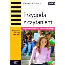 Nowa Przygoda z czytaniem Podręcznik do kształcenia literacko-kulturowego (opr. miękka)