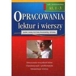 Opracowania lektur i wierszy 1-3 szkoła podstawowa - Bączyński Jakub, Gradoń Olga, Karczewski Adam (opr. miękka)