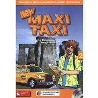 Książki dla dzieci, New MAXI TAXI 2 podręcznik z płytą CD (opr. miękka)