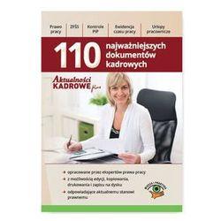 110 Najważniejszych dokumentów kadrowych. Darmowy odbiór w niemal 100 księgarniach!
