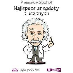 Najlepsze anegdoty o uczonych - Przemysław Słowiński