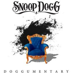 Doggumentary [Explicit] - Snoop Dogg