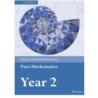 E-booki, Edexcel A Level Mathematics Pure Mathematics Year 2 Textbook + E-book