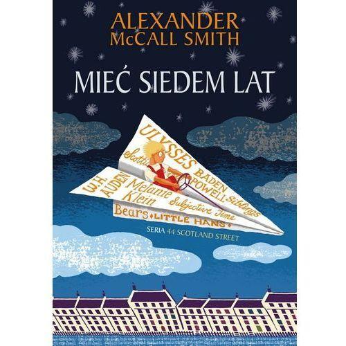 Książki dla dzieci, Mieć siedem lat (opr. miękka)