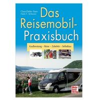 Biblioteka motoryzacji, Das Reisemobil-Praxisbuch - Umbauen - Einbauen - Selbermachen