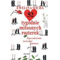 Hobby i poradniki, 52 tygodnie miłosnych rozterek (opr. miękka)