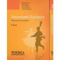 Książki do nauki języka, Impariamo Il Polacco. Tom 1 I 2 + 2 Cd. Pakiet 2 Książek (opr. miękka)