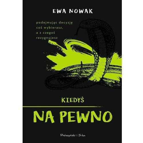 Książki dla młodzieży, Kiedyś na pewno (opr. twarda)