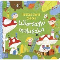 Książki dla dzieci, Wierszyki maluszka ulubione chwile dziecka - praca zbiorowa (opr. twarda)