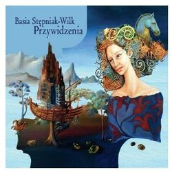 Barbara Stępniak-Wilk - Przywidzenia (Digipack) (*)