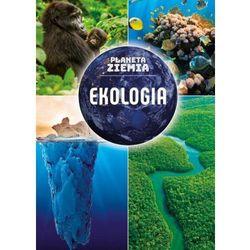 Ekologia, Planeta Ziemia - Karolina Matoga (opr. twarda)