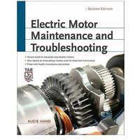 Biblioteka biznesu, Electric Motor Maintenance and Troubleshooting