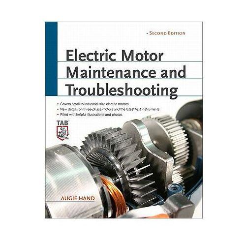 Biblioteka biznesu, Electric Motor Maintenance and Troubleshooting (opr. miękka)