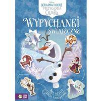 Książki dla dzieci, Kraina Lodu Przygoda Olafa Wypychanki świąteczne (opr. miękka)
