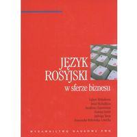 Leksykony techniczne, Język rosyjski w sferze biznesu (opr. miękka)