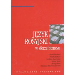 Język rosyjski w sferze biznesu (opr. miękka)