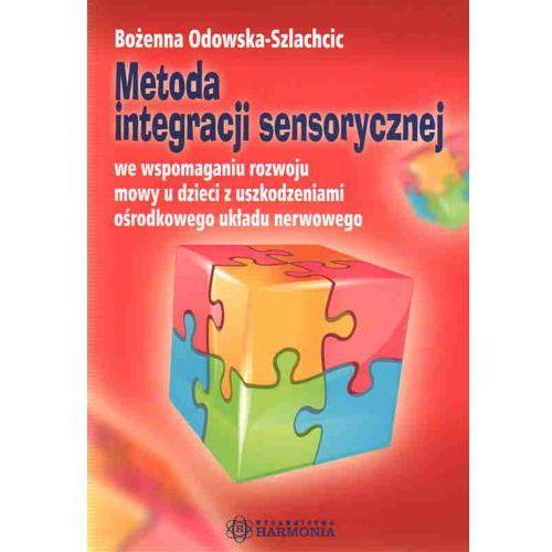 Pedagogika, Metoda integracji sensorycznej we wspomaganiu rozwoju mowy u dzieci z uszkodzeniami ośrodkowego układu nerwowego (opr. miękka)
