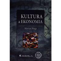 Biblioteka biznesu, Kultura a ekonomia - Marian Noga (opr. miękka)