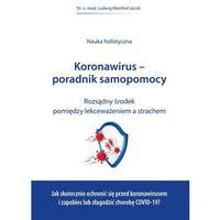 Książki medyczne, Koronawirus-poradnik samopomocy - jacob ludwig manfred
