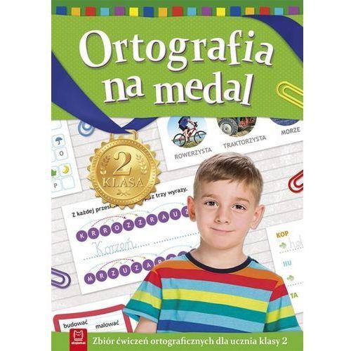 Książki dla dzieci, Ortografia na medal kl. 2 (opr. broszurowa)
