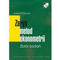 Książki o biznesie i ekonomii, Zarys metod ekonometrii Zbiór zadań (opr. miękka)