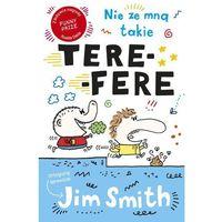 Książki dla dzieci, Nie ze mną takie tere-fere! (opr. miękka)
