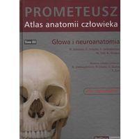 Książki o zdrowiu, medycynie i urodzie, Prometeusz Atlas anatomii Człowieka tom III Nomenklatura łacińska (opr. twarda)