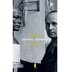 Lachert i Szanajca Architekci awangardy (opr. twarda)