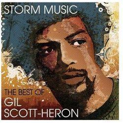 Scott-heron, Gil - Storm Music - The Best Of